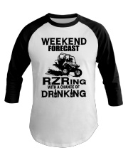 Weekend forecast RZRing with chance of Drinking  Baseball Tee tile