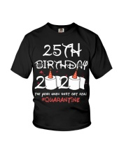 25th birthday 2020 the year when shit got real Youth T-Shirt thumbnail