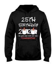 25th birthday 2020 the year when shit got real Hooded Sweatshirt thumbnail