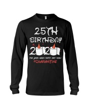 25th birthday 2020 the year when shit got real Long Sleeve Tee thumbnail