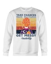 Take Chances make mistakes Get messy  Crewneck Sweatshirt thumbnail