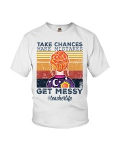 Take Chances make mistakes Get messy  Youth T-Shirt tile