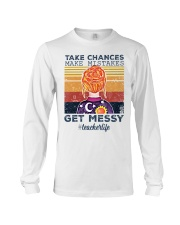 Take Chances make mistakes Get messy  Long Sleeve Tee thumbnail