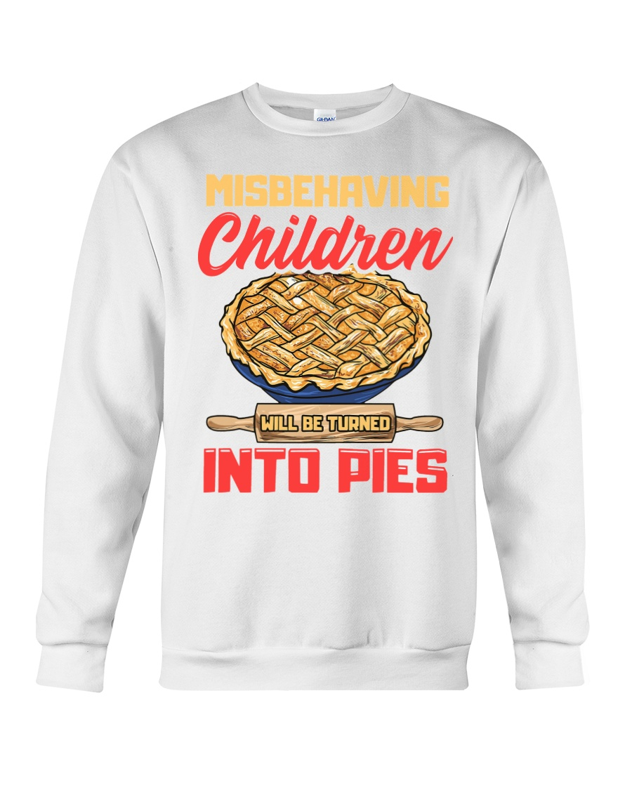 Misbehaving Children will be turned into pies Crewneck Sweatshirt