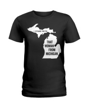 I stand with that woman from Michigan T-shirt Ladies T-Shirt thumbnail