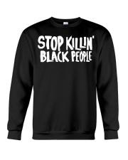 Stop Killing black people shirt Crewneck Sweatshirt thumbnail