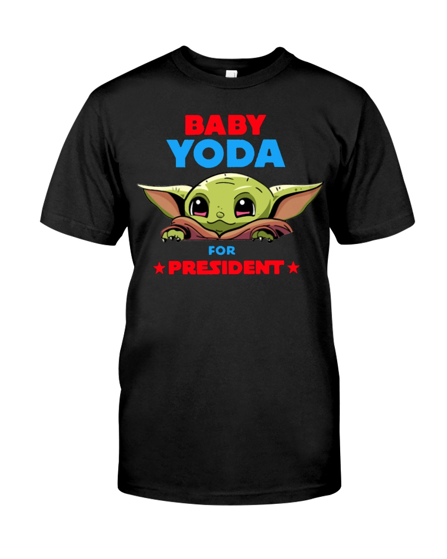 Baby Yoda for President shirt Classic T-Shirt