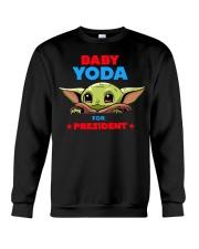 Baby Yoda for President shirt Crewneck Sweatshirt thumbnail