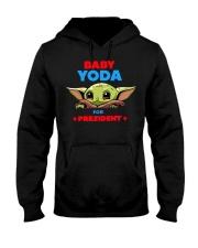 Baby Yoda for President shirt Hooded Sweatshirt thumbnail