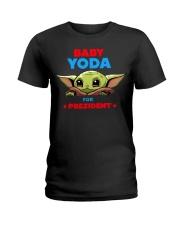 Baby Yoda for President shirt Ladies T-Shirt thumbnail