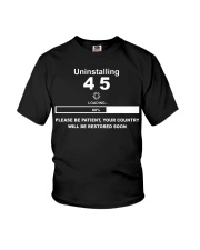 Uninstalling 45 loading 60 please be patient US  Youth T-Shirt thumbnail