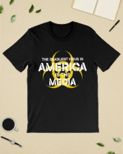 The Deadliest Virus In America Is The Media shirt Classic T-Shirt lifestyle-mens-crewneck-front-19