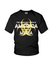 The Deadliest Virus In America Is The Media shirt Youth T-Shirt thumbnail