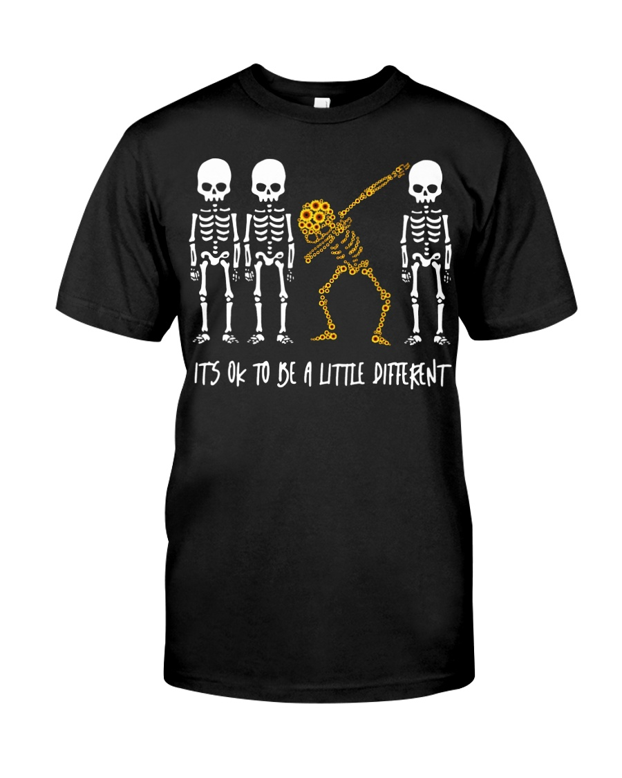 Skeleton dabbing sunflower It's Ok to be a little Classic T-Shirt