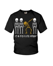 Skeleton dabbing sunflower It's Ok to be a little Youth T-Shirt thumbnail