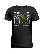 Skeleton dabbing sunflower It's Ok to be a little Ladies T-Shirt thumbnail