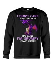 Dragon I Dont Care What Day It Is Its Early  Crewneck Sweatshirt thumbnail