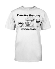 Plan for the day coffee baking Wine  Classic T-Shirt front