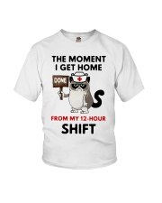 Cat Nurse the moment I get home from my 12 hour  Youth T-Shirt thumbnail