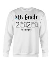 8th Grade 2020 quarantined T-shirt Crewneck Sweatshirt thumbnail
