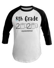 8th Grade 2020 quarantined T-shirt Baseball Tee thumbnail