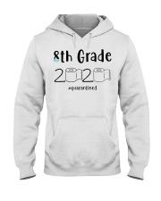 8th Grade 2020 quarantined T-shirt Hooded Sweatshirt thumbnail