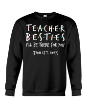 Teacher besties i'll be there for you from Crewneck Sweatshirt thumbnail