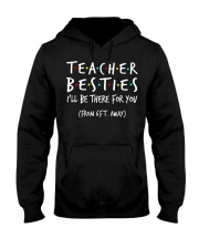 Teacher besties i'll be there for you from Hooded Sweatshirt thumbnail