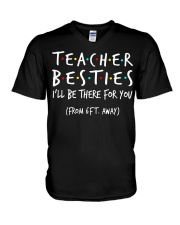 Teacher besties i'll be there for you from V-Neck T-Shirt thumbnail