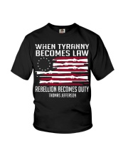 When Tyranny becomes law rebellion becomes duty  Youth T-Shirt thumbnail