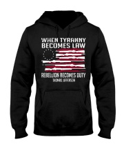 When Tyranny becomes law rebellion becomes duty  Hooded Sweatshirt thumbnail