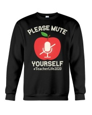 Mute Yourself  Virtual Learning teacherlife2020 Crewneck Sweatshirt thumbnail