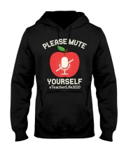 Mute Yourself  Virtual Learning teacherlife2020 Hooded Sweatshirt thumbnail