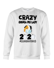 Crazy guinea pig lazy 2020 quarantined T-shirt Crewneck Sweatshirt thumbnail