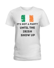 St Patrick's Day Irish It's not a party the Irish Ladies T-Shirt thumbnail