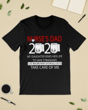 Nurse's dad 2020 my daughter risks her life take  Classic T-Shirt lifestyle-mens-crewneck-front-19