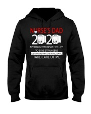 Nurse's dad 2020 my daughter risks her life take  Hooded Sweatshirt thumbnail