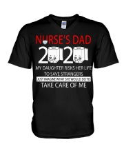 Nurse's dad 2020 my daughter risks her life take  V-Neck T-Shirt thumbnail