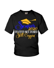 Senior 2020 delayed not denied still cappin  Youth T-Shirt tile