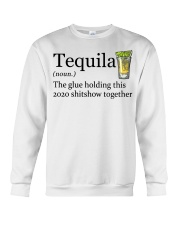 Tequila Definition The glue holding this 2020 Crewneck Sweatshirt thumbnail