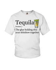 Tequila Definition The glue holding this 2020 Youth T-Shirt thumbnail