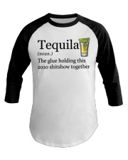Tequila Definition The glue holding this 2020 Baseball Tee thumbnail