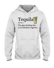 Tequila Definition The glue holding this 2020 Hooded Sweatshirt thumbnail