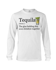 Tequila Definition The glue holding this 2020 Long Sleeve Tee thumbnail