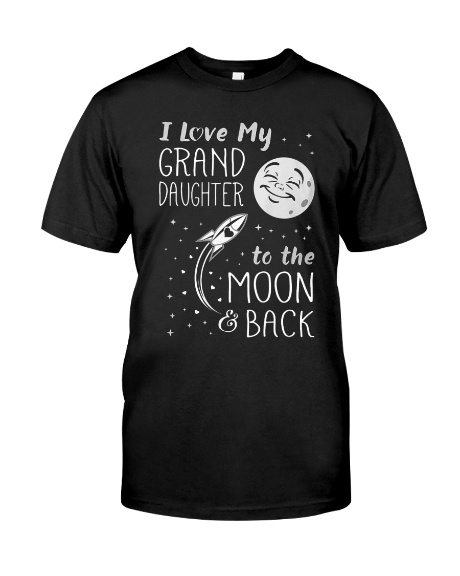 I Love My GrandDaughter to the Moon 2 Classic T-Shirt