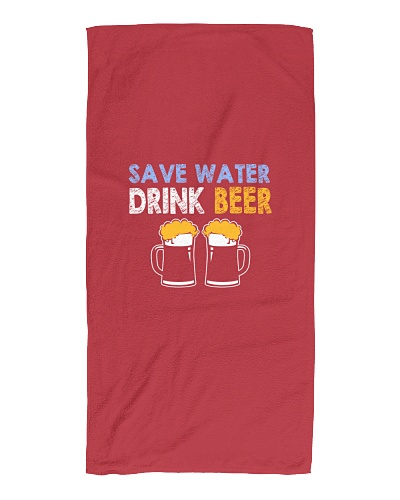 Save water Drink Beer