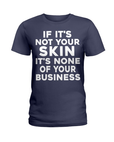 If it's not your skin