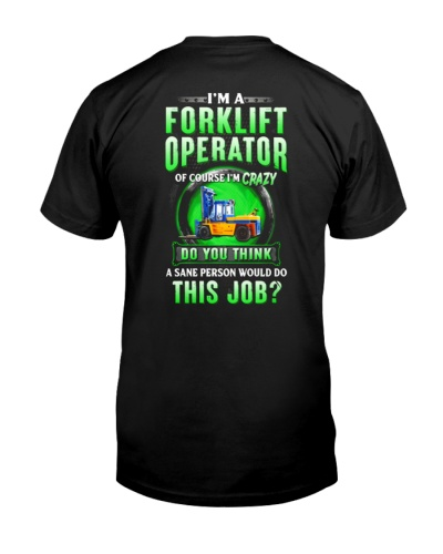 Of course Forklift Operator Crazy