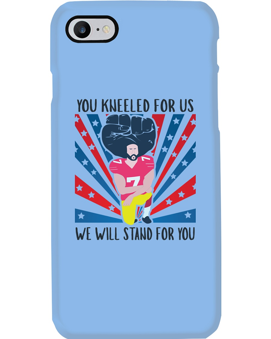 We Will Stand For You  Phone Case