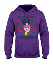 We Will Stand For You  Hooded Sweatshirt front